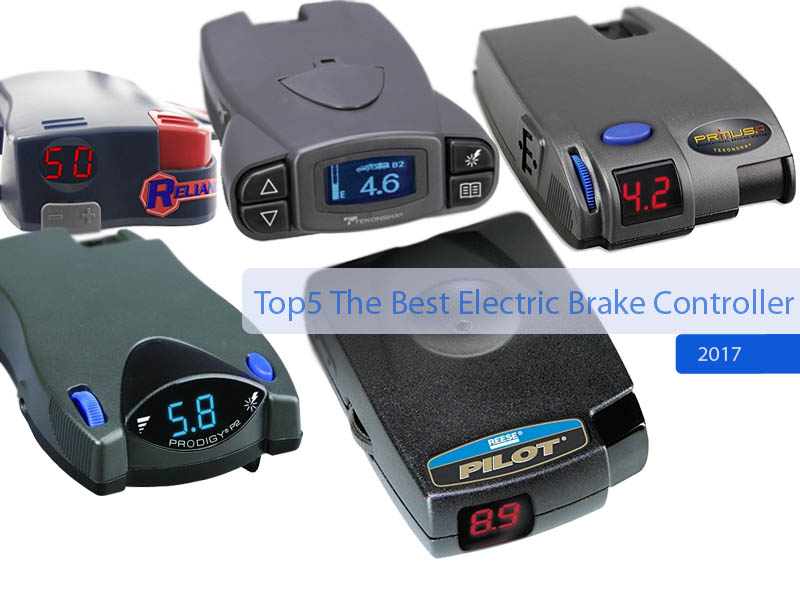 best electric brake controllers 2017