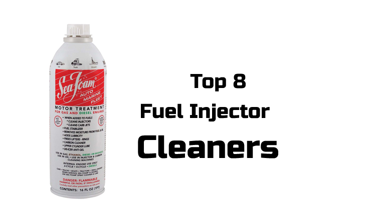 8 Best Fuel Injector Cleaners With Reviews In 2018 Amp 2019