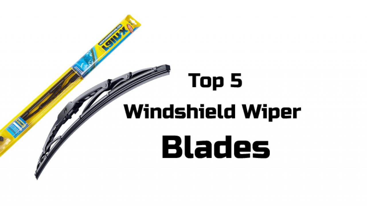 The Best Windshield Wiper Blades for Car in 2018 & 2019