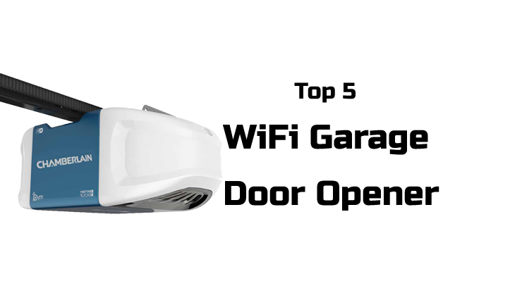 5 Best Wifi Garage Door Opener To Buy In Jun 2018
