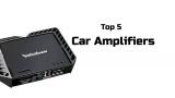 Top 5 Car Amplifiers