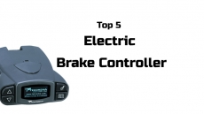 Top 5 Best Electric Brake Controller