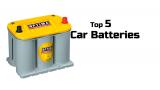 5 Best Car Batteries